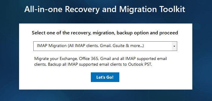 Choose IMAP, POP3 Email Migration